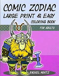 Collect diamonds to get unique items and much more. Comic Zodiac Large Print Easy Coloring Book For Adults 36 Humor Astrology Signs For Beginners Seniors Visually Impaired Mintz Rachel 9798651716036 Amazon Com Books