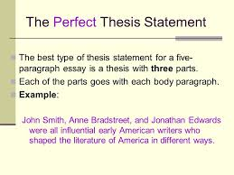 writing the five paragraph essay some basic rules for writing that  the perfect thesis statement the best type of thesis statement for a five paragraph essay