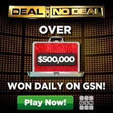 play deal or no deal free at gsn no required and no purchase necessariy gsn games