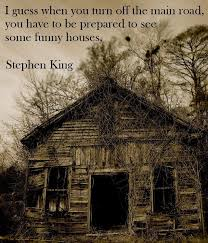 Quotes About Houses Stephen king Quotes Legends Quotes 45