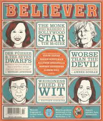 The Believer Magazine (February 2013): Various: Amazon.com: Books