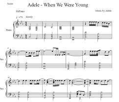 adele sheet music when we were young piano sheet