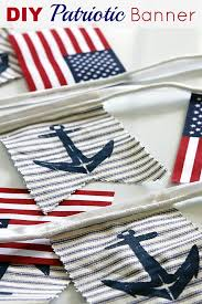 a super easy diy patriotic banner tutorial anchors flags and sailboats combine for a