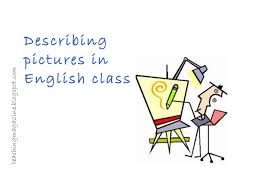 Resultado de imagen de describing pictures