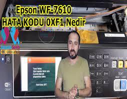 Epson 0xf1 Hata Kodu nedir | konusan servis