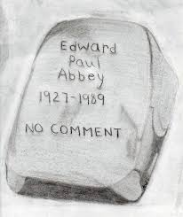 edward abbey and henry david thoreau page of roger j wendell gravestone over ed abbey s resting place in the cabeza prieta wilderness drawing by alwa 07