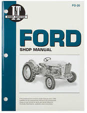 801 ford tractor parts i t shop manual for ford 501 600 601 700 701 801 900 901 1801 2000 4000