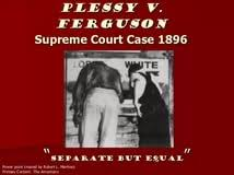 vs ferguson essay court case of plessy v ferguson 1896 thoughtco