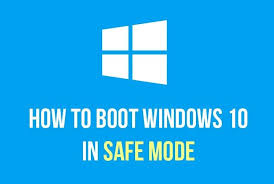 windows 10 safe mode how to boot windows 10 in safe mode wiknix how to in