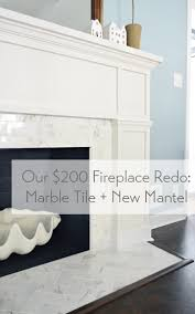 kitchen redo gomezplaykitchenredo our 200 fireplace makeover marble tile amp a new mantel young