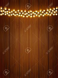 Wood With Lights Vector Shiny Lights Chain On Wooden Texture Poster Background