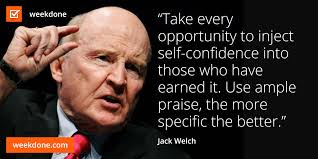 Jack Welch Quotes Former General Electric CEO Jack Welch On Feedback And Praise 10