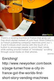 Facts About Vending Machines Adorable Ort Aditinn Uber Facts There's A Vending Machine In France That