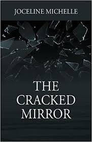 Amazon.com: The Cracked Mirror (9781478789819): Joceline Michelle: Books