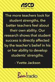 Make Sure You Focus On Students Strengths More Than Their