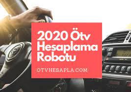 Ötv Hesaplama Robotu - Ötv Hesaplama 2021