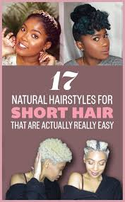Hairstyle For Me 17 gorgeous natural hairstyles that are easy to do on short hair 2187 by stevesalt.us