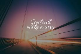 God Will Make A Way Christian Quotes Bible Verse Wallpaper