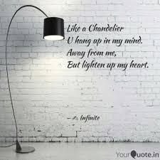 like chandelier u hang up my mind away