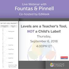 Webinar Review Fountas And Pinnell Levels Are A Teachers