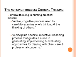 Applying Nursing Process  A Tool for Critical Thinking by     Learning Objectives Theory    Identify ways to improve critical reasoning  skills    The Nursing Process