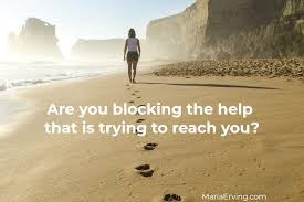 The moral of the story is: Are You Blocking The Help That Is Trying To Reach You