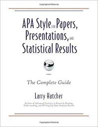 papers in apa style apa style for papers presentations and statistical results the