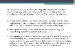 style analysis unit point of view ppt video online  the term point of view describes the perspective from which an author