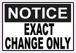 Vending Machine Sign Unique 48x4848 Notice Exact Change Only Magnet Magnetic Business Vending