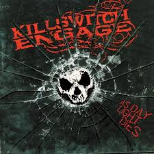 KSE - Killswitch Engage - As <b>Daylight Dies</b>