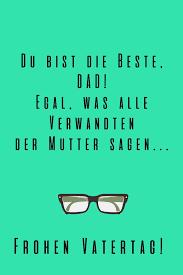 Sprüche Zum Vatertag Schönste Lustigste Und Berührendste Sätze
