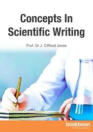 Scientific Writing Concepts In Scientific Writing