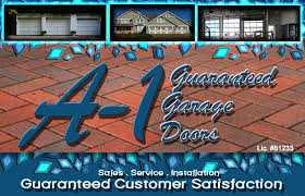 a 1 garage doorsA1 Guaranteed Garage Doors NM
