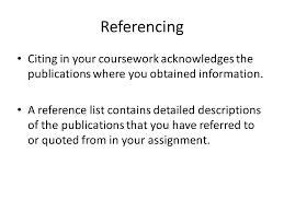 referencing bibliography guide referencing citing in your  referencing citing in your coursework acknowledges the publications where you obtained information