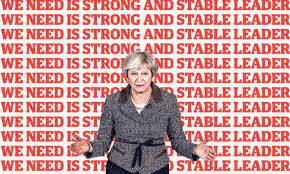 Strong and stable leadership!' Could Theresa May's rhetorical  carpet-bombing backfire? | General election 2017 | The Guardian