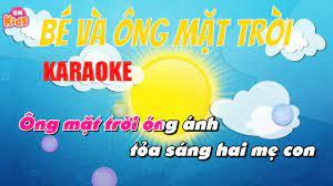 KARAOKE Bé Và Ông Mặt Trời - Nhạc thiếu nhi dễ hát - Karaoke Xuân Mai -  YouTube