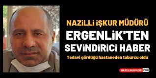 NAZİLLİ İŞKUR MÜDÜRÜ ERGENLİK'TEN SEVİNDİRİCİ HABER
