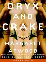 oryx and crake by margaret atwood acirc middot rakuten overdrive oryx and crake