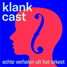 Klankcast (podcast) - Nederlands Philharmonisch Orkest|Nederlands  Kamerorkest