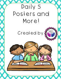 Daily 5 Posters Daily Charts For Students Student And Teacher Expectations