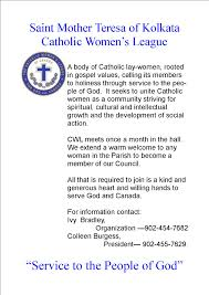 organizations and outreach saint mother teresa parish a body of catholic lay women rooted in gospel values calling its member to holiness through service to the people of god it seeks to unite catholic women