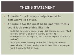 composition literary analysis essay  a literary analysis  a thesis for a literary analysis must be persuasive in nature