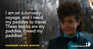 Stranger Things Quotes Inspiration These 48 Quotes From Stranger Things Perfectly Define Life