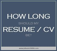 How Long Should A Resume Be Unique Resume Length How Long Should A Resume Be Job Search Bible