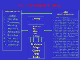 Theology Charts Online Systematic Theology Purpose Of The Online Systematic