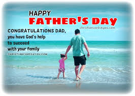 Christian Fathers Day Quotes Best of Happy Father's Day Christian Quotes And Image Christian Cards For You