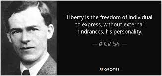 Liberty Quotes Beauteous QUOTES BY G D H COLE AZ Quotes