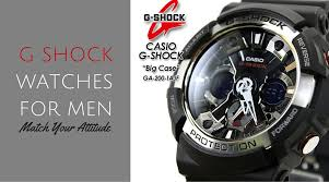 match your attitude the g shock watches for men g shock the range of touch watches the g shock watches from the world famous electronics brand casio boasts high for its tough features which includes high