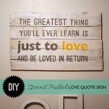 on wooden quote wall art with make wood pallet wall art