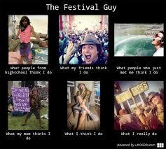 The Festival Guy | The Festival Guy Meme via Relatably.com